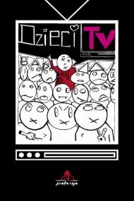 okładka Dzieci Tv. Ebook | papier | Andrzej Te.