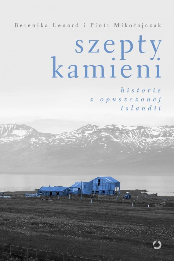 okładka Szepty kamieni. Ebook | EPUB, MOBI | Berenika Lenard, Piotr Mikołajczak