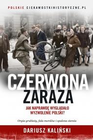 okładka Czerwona zaraza, Ebook | Dariusz Kaliński