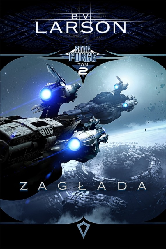 okładka Star Force. Tom 2. Zagłada. Ebook | EPUB, MOBI | Justyn Łyżwa, B.V. Larson