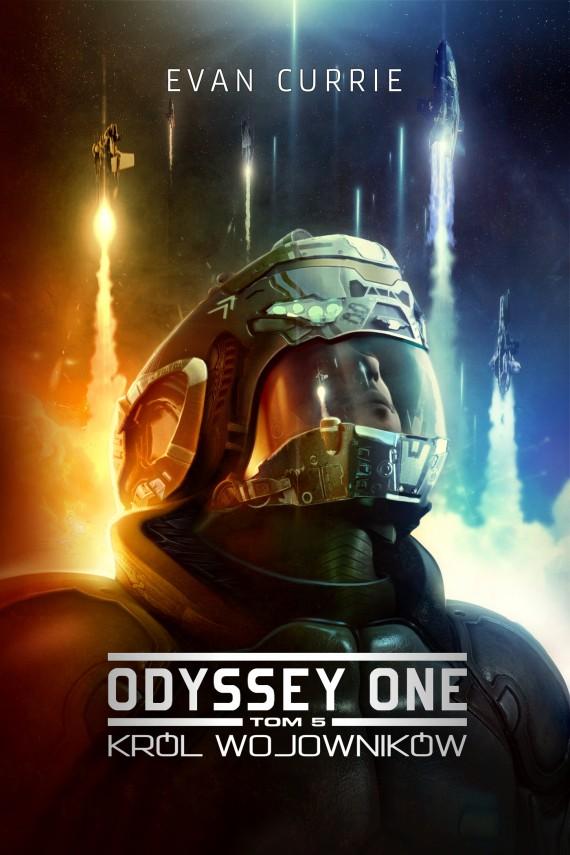 okładka Odyssey One. Tom 5. Król wojowników. Ebook | EPUB, MOBI | Evan Currie