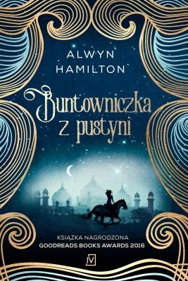 okładka Buntowniczka z pustyni, Ebook | Alwyn  Hamilton