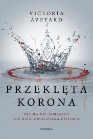okładka Przeklęta korona. Ebook | EPUB,MOBI | Victoria Aveyard