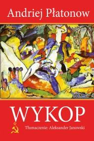 okładka Wykop. Ebook | Andriej Płatonow