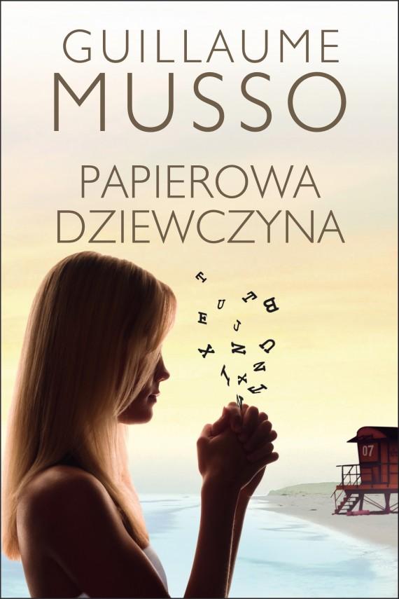 okładka Papierowa dziewczynaebook | EPUB, MOBI | Guillaume Musso, Joanna Prądzyńska