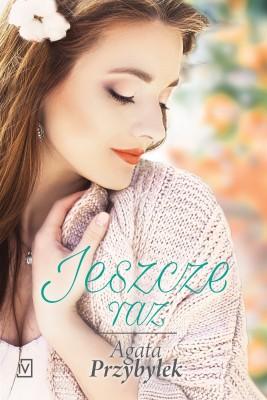 okładka Jeszcze raz, Ebook | Agata Przybyłek