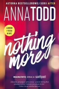okładka Nothing more. Ebook | EPUB,MOBI | Anna Todd