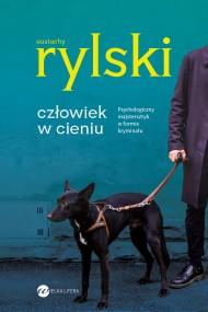 okładka Człowiek w cieniu, Ebook | Eustachy Rylski