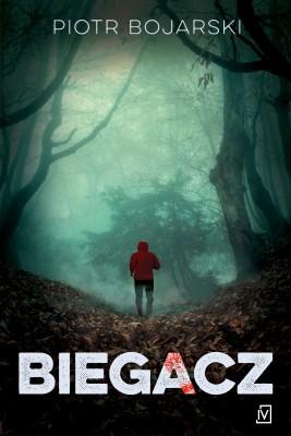 okładka Biegacz, Ebook | Piotr Bojarski