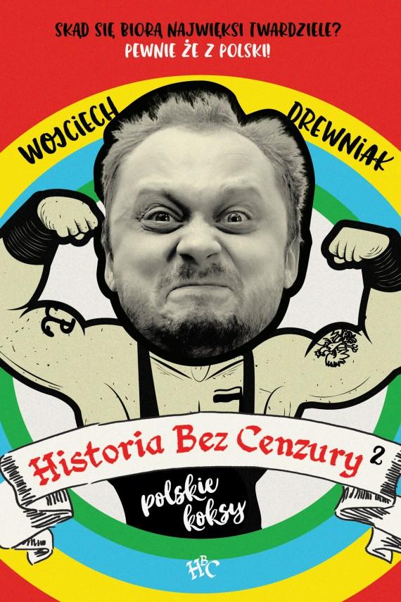 okładka Historia bez cenzury 2ebook | EPUB, MOBI | Wojciech Drewniak