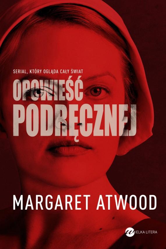 okładka Opowieść Podręcznej. Ebook | EPUB, MOBI | Margaret Atwood, Zofia Uhrynowska-Hanasz