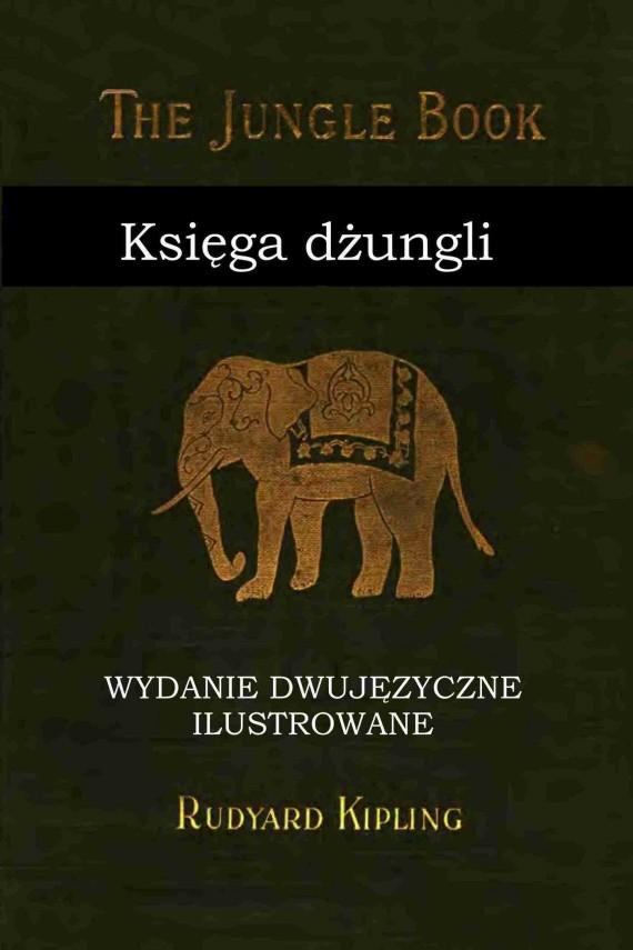 okładka Księga dżungli. Wydanie dwujęzyczne ilustrowane.ebook | PDF | Rudyard Kipling