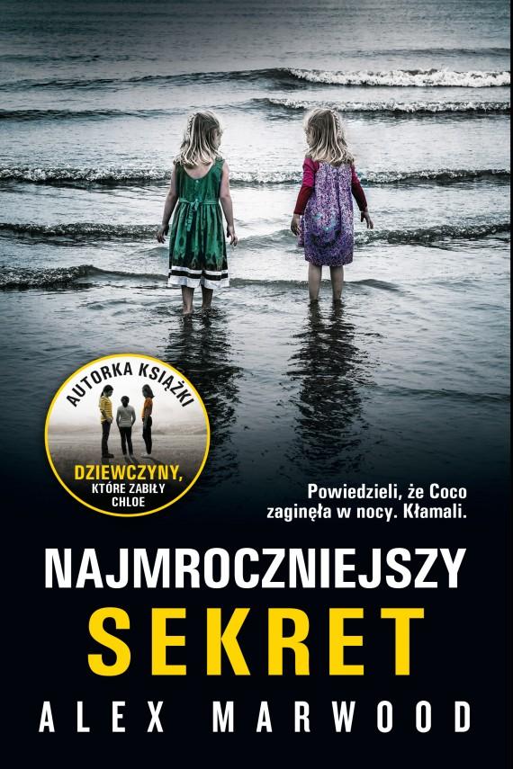 okładka Najmroczniejszy sekretebook | EPUB, MOBI | Alex Marwood, Rafał Lisowski