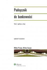 okładka Podręcznik do bankowości. Rynki. regulacje. usługi. Ebook | Wiktor Patena, Wiktor Cwynar