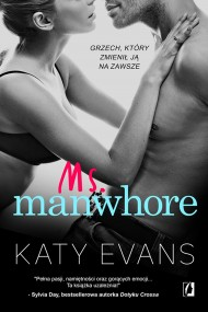 okładka Ms. Manwhore. Ebook | EPUB,MOBI | Katy Evans