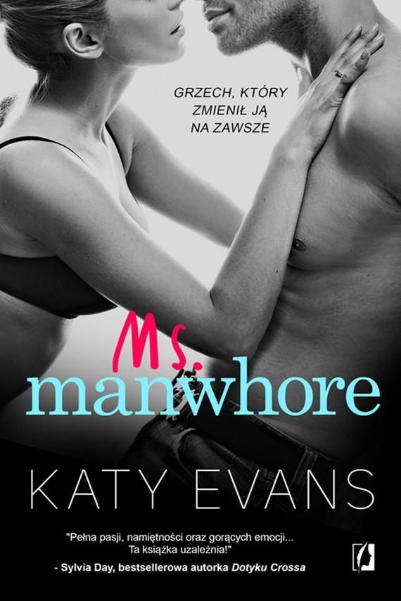 okładka Ms. Manwhore. Ebook | EPUB, MOBI | Katy Evans
