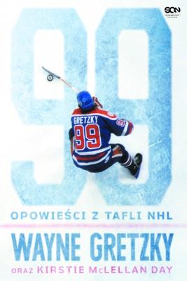 okładka Wayne Gretzky. Opowieści z tafli NHL, Ebook | Wayne  Gretzky, Kirstie McLellan Day