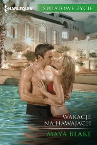 okładka Wakacje na Hawajach. Ebook | EPUB,MOBI | Maya Blake