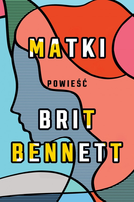 okładka Matkiebook | EPUB, MOBI | Brit Bennett, Izabela Matuszewska