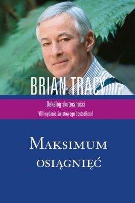 okładka Maksimum osiągnięć, Ebook | Brian Tracy
