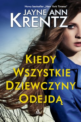 okładka Kiedy wszystkie dziewczyny odejdą, Ebook | Jayne Ann Krentz