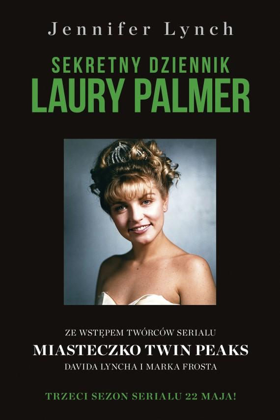 okładka Sekretny dziennik Laury Palmer. Ebook | EPUB, MOBI | Jennifer Lynch
