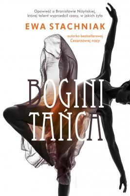 okładka Bogini tańca, Ebook | Ewa Stachniak
