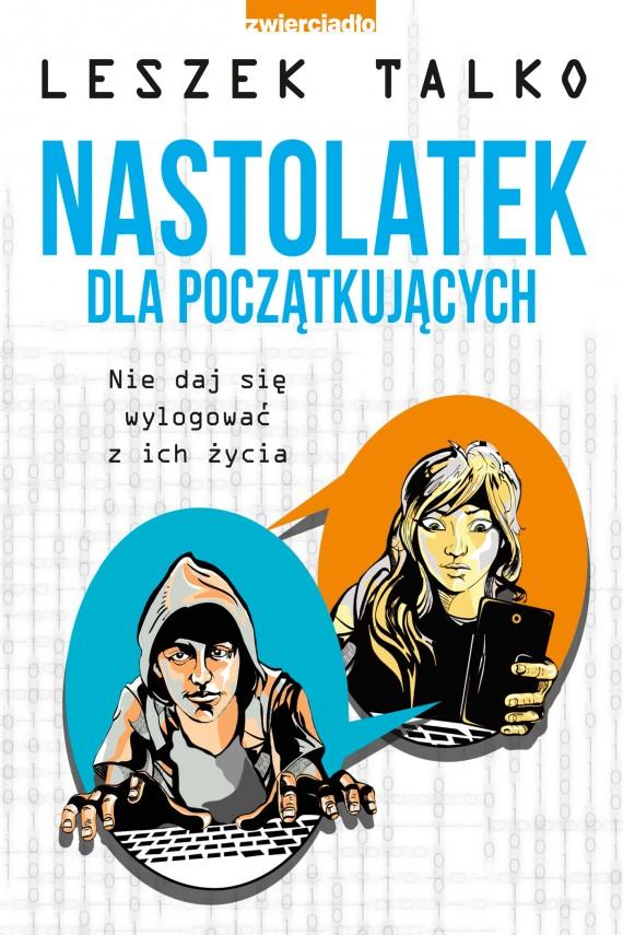 okładka Nastolatek dla początkującychebook   EPUB, MOBI   Leszek Talko