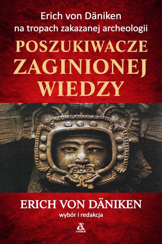 okładka Poszukiwacze zaginionej wiedzyebook | EPUB, MOBI | Erich von Däniken, Ryszard Turczyn, Cezary Murawski