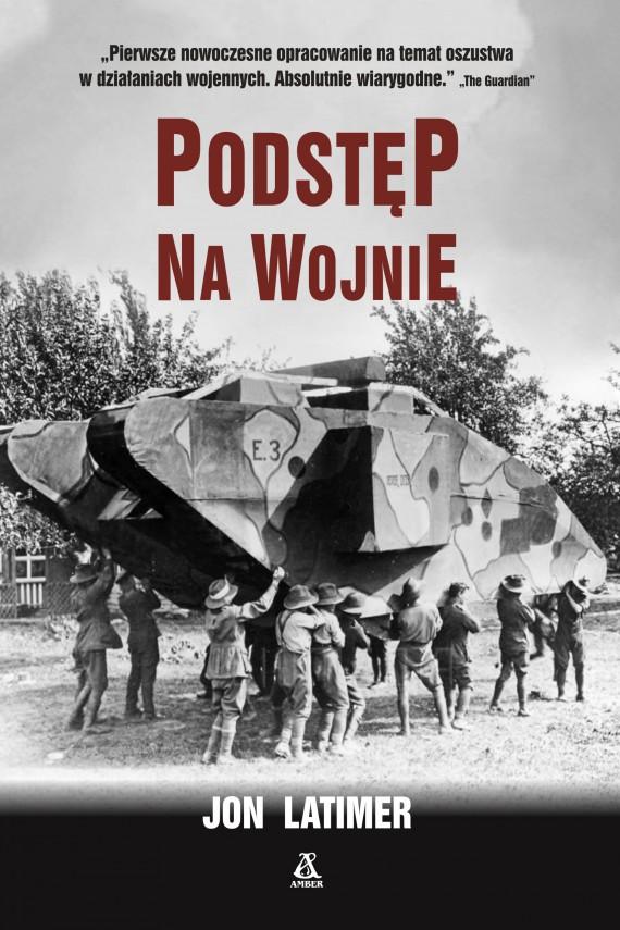 okładka Podstęp na wojnieebook | EPUB, MOBI | Ewa Morycińska-Dzius, Jon Latimer