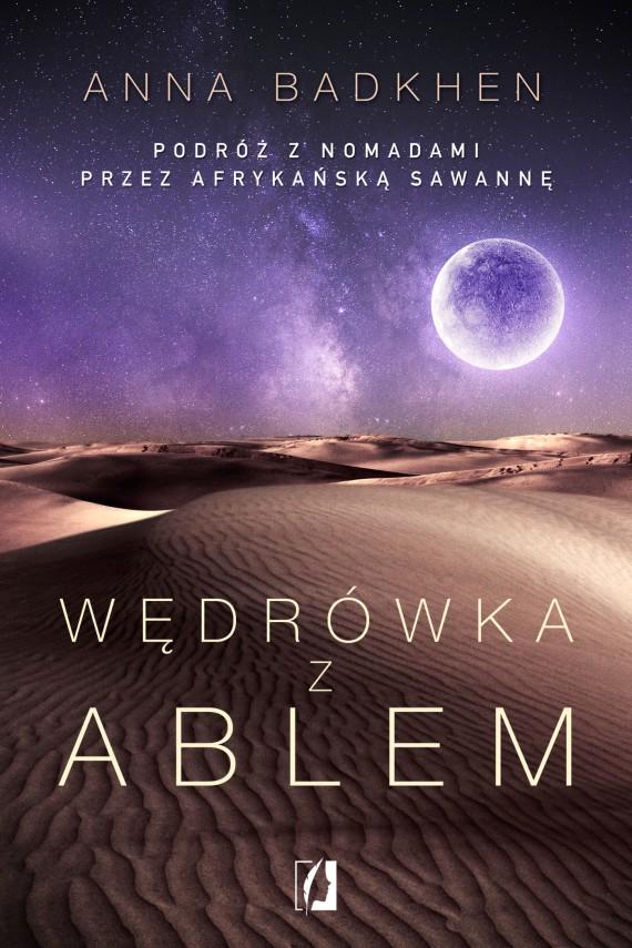 okładka Wędrówka z Ablem. Ebook   EPUB, MOBI   Anna Badkhen