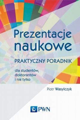 okładka Prezentacje naukowe, Ebook | Piotr  Wasylczyk
