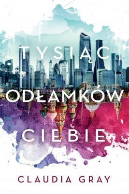okładka Tysiąc odłamków ciebie, Ebook | Claudia Grey