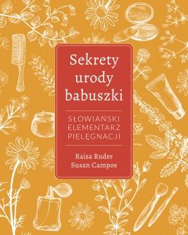 okładka Sekrety urody Babuszki, Ebook | Raisa Ruder, Susan Campos