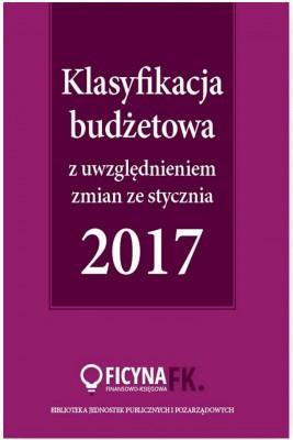 okładka Klasyfikacja budżetowa 2017 z uwzględniem zmian ze stycznia 2017, Ebook | Elżbieta  Gaździk, Barbara  Jarosz