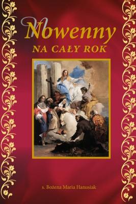 okładka Nowenny na cały rok, Ebook | Bożena Hanusiak