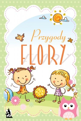 okładka Przygody Flory, Ebook   Weronika Samsel