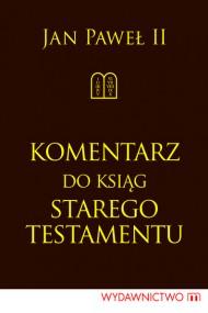okładka Komentarz do Ksiąg Starego Testamentu. Ebook | EPUB,MOBI | Jan Paweł II