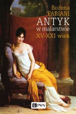 okładka Antyk w malarstwie, Ebook | Bożena Fabiani