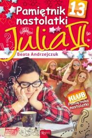 okładka Pamiętnik nastolatki 13. Julia VI. Ebook | EPUB,MOBI | Beata Andrzejczuk