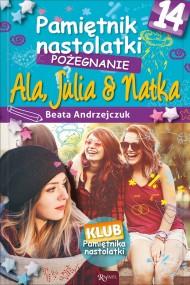 okładka Pamiętnik nastolatki 14. Pożegnanie, Ebook | Beata Andrzejczuk