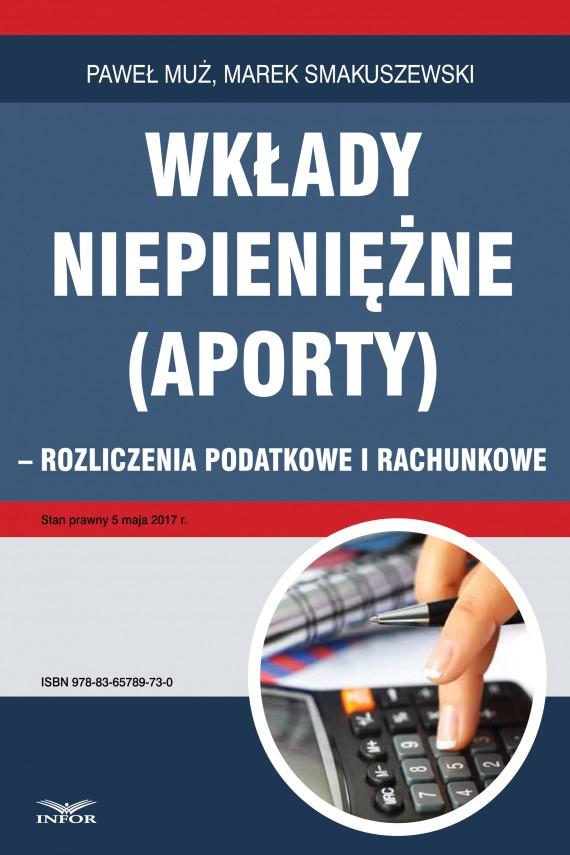 okładka Wkłady niepieniężne (aporty) - rozliczenie podatkowe i rachunkoweebook | PDF | Paweł Muż, Marek Smakuszewski