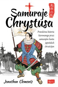 okładka Samuraje Chrystusa, Ebook | Jonathan Clements