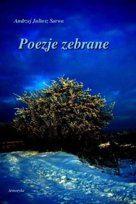 okładka Poezje zebrane, Ebook | Andrzej  Sarwa