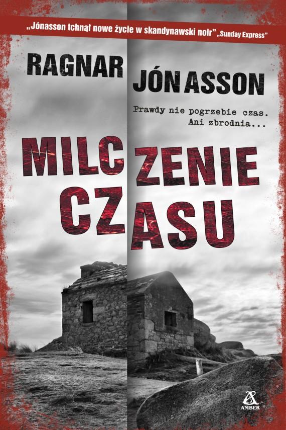 okładka Milczenie czasuebook | EPUB, MOBI | Ragnar Jónasson, Paweł Kwaśniewski