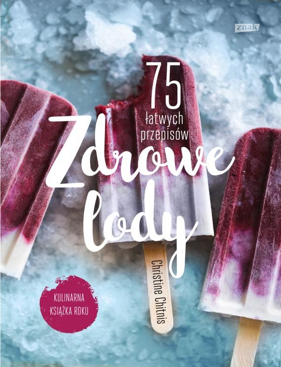 okładka Zdrowe lodyebook | EPUB, MOBI | Christine Chitnis