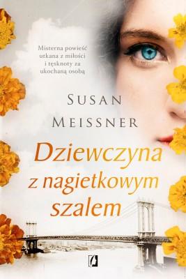 okładka Dziewczyna z nagietkowym szalem, Ebook | Susan Meissner