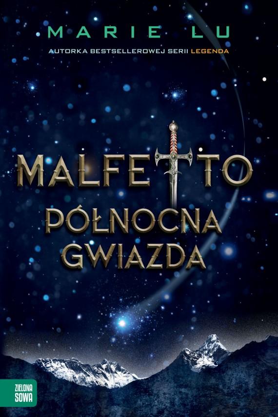 okładka Malfetto. Północna Gwiazda. Tom 3ebook | EPUB, MOBI | Marie Lu