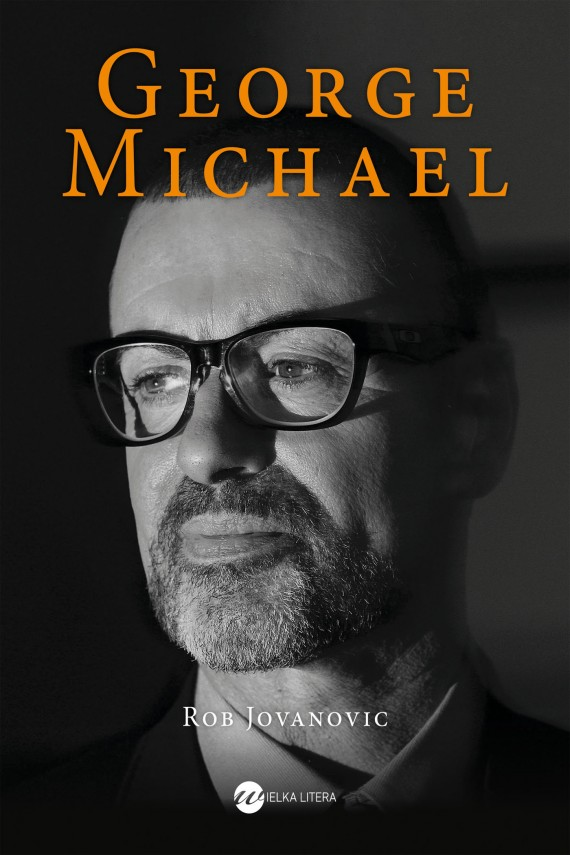 okładka George Michaelebook | EPUB, MOBI | Małgorzata Maruszkin, Rob Jovanovic