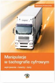 okładka Manipulacje w tachografie cyfrowym. Ebook | PDF | Marek  Herma